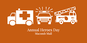 Macomb Mall Heroes Day